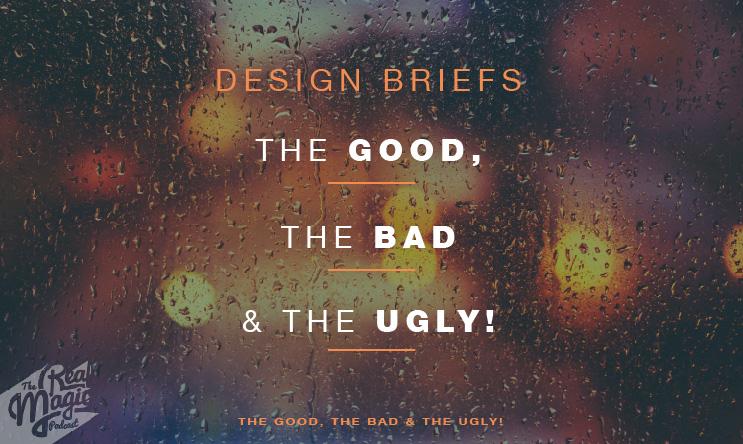 The real magic design podcast episode 6 design briefs