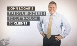The Real Magic Design Podcast - John Logar: Tips on using design to cut through to clients