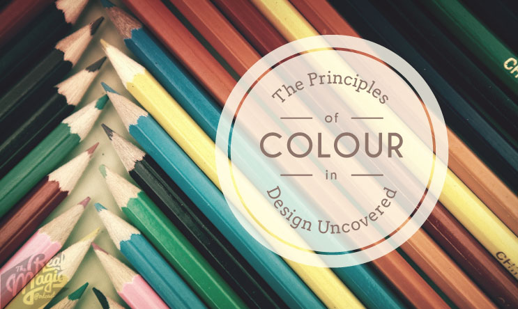 The Real Magic Design Podcast - Episode 33 - The Principles of Colour in Design Uncovered